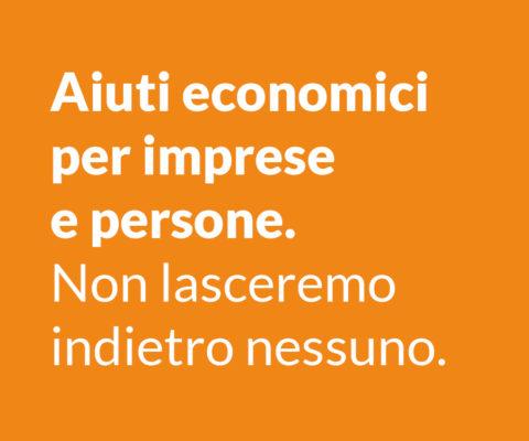 Aiuti economici per imprese e persone.